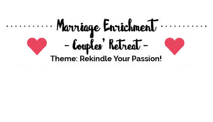 Marriage Enrichment Couples Retreat