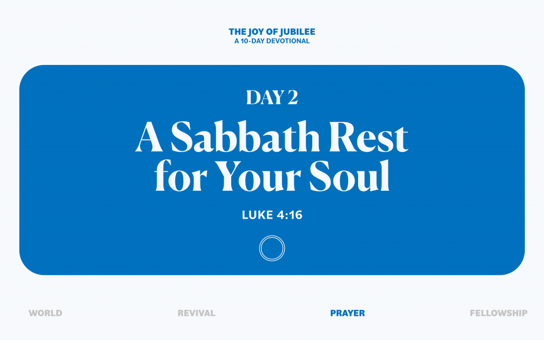 DAY 2 – A SABBATH REST FOR YOUR SOUL