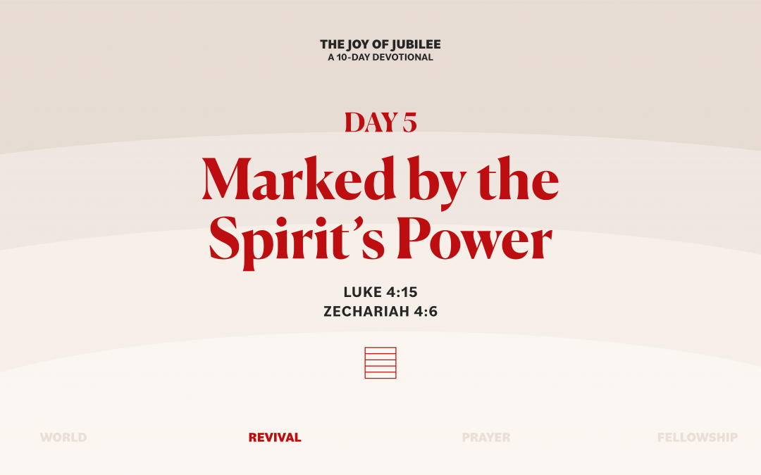 DAY 5 – MARKED BY THE SPIRIT'S POWER